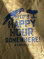 American Eagle Single Stitch  T Shirt, Med  It's Happy Hour Somewhere