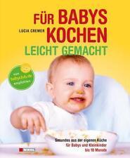 Für Babys kochen - leicht gemacht Babybreie Breie Naturkost selber machen