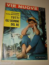 VIE NUOVE=1957/18=ANNA MARIA FERRERO=MARIO MAFAI=NAVE ARTIGLIO=FRANCO MORANINO=
