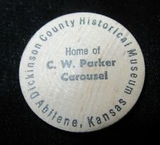 Vintage Wooden Nickel - Dickinson Co. Historical Museum - Abilene KS - CW Parker