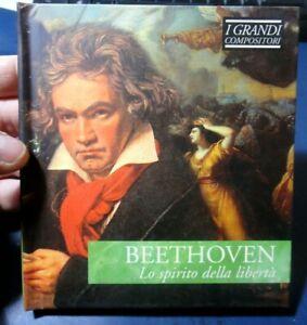 CD I GRANDI COMPOSITORI - BEETHOVEN / LO SPIRITO DELLA LIBERTA'  MUSICA CLASSICA
