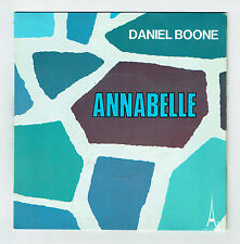 """Daniel BOONE Vinyle 45T 7"""" SP ANNABELLE - WHO TURNED THE LIGHT OUT ON MY LIFE"""