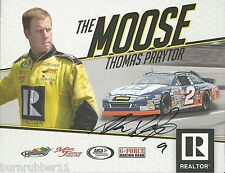 """SIGNED 2014 THOMAS """"MOOSE"""" PRAYTOR """"REALTOR"""" #2 NON NASCAR ARCA SERIES POSTCARD"""