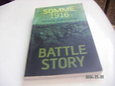 BATTLE STORY SOMME 1916. A ROBERTSHAW