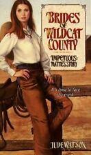 IMPETUOUS: BRIDES WILDCAT #4: MATTIE'S STORY (Brides of Wildcat County)