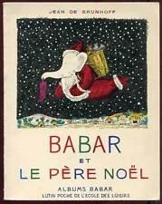 JEAN DE BRUNHOFF: BABAR ET LE PERE NOEL. ED L'ECOLE DES LOISIRS. 1982.