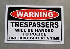 Trespassers Warning Sticker - Funny Sticker Decal - man cave decal.
