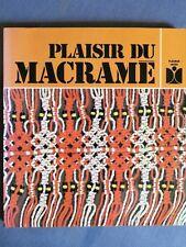 Plaisir du macramé, Fleurus 1981