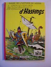 LES TIMOUR , T16: Le Sement d'Hastings , E.O 1964 , Sirius, Très bon état