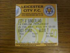 24/02/2001 Ticket: Leicester City v Sunderland  . Faults with this item should h