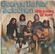 """George Baker Selection - Sing A Song Of Love 7"""" Sgl"""