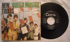 45 NEW TROLLS - DAVANTI AGLI OCCHI MIEI - QUELLA MUSICA - ANNO 1969