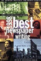 1998 Best Newspaper Writing: Winners : The American Society of Newspaper Editors