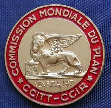 DISTINTIVO BADGE COMMISSION MONDIALE DU PLAN CCITT CCIR VENEZIA 1971 LORIOLI  #2