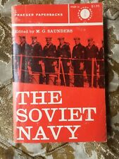 The Soviet Navy edited by M.G. Saunders