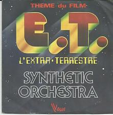 SYNTHETIC ORCHESTRA E.T L'extra terrestre FRENCH SINGLE VOGUE 1982 ELECTRONIC