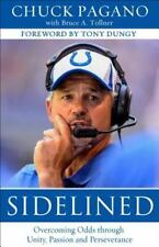Christian Inspirational Sports Biography Hardcover! SIDELINED - Chuck Pagano