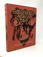 FREDERICK UNGER Roosevelt's African Trip Illustrated Hardcover 1909