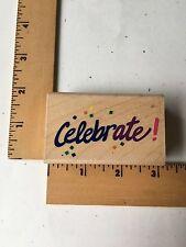 Posh/RubberStampede Rubber Stamp - Celebrate - Z305E