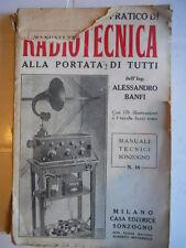 Manuale Teorico Pratico di RADIOTECNICA Ed. Sonzogno 1928  [D20]
