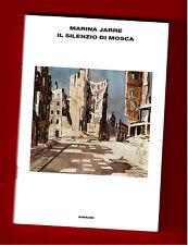 Il silenzio di Mosca - Marina Jarre - Einaudi - 2008