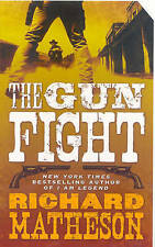 Richard Matheson, The Gun Fight, Very Good Book