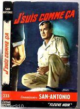SAN-ANTONIO n°233 # J'SUIS COMME CA # 1964 B2
