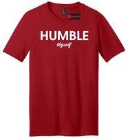 Humble Thyself Mens V-Neck T Shirt Religious Inspirational Yogi Gift Tee Shirt
