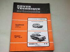 REVUE TECHNIQUE N° 361  - VOLKSWAGEN PASSAT & PEUGEOT 604 504 V6 - 1976 *