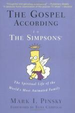 The Gospel According to The Simpsons:  The Spiritual Life of the World's Most An