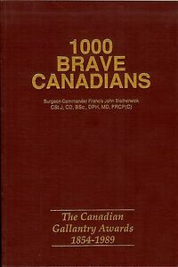 """""""1000 Brave Canadians"""" Canada Gallantry Awards,1854-1989"""" Bravery Medals $32.95"""
