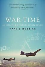 War Time: An Idea, Its History, Its Consequences-ExLibrary