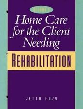 Home Care for a Client Needing Rehabilitation-ExLibrary