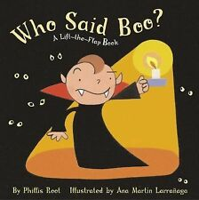Who Said Boo?: A Lift-the-Flap Book Root, Phyllis Board book