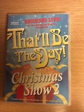 That'll Be The Day - Christmas Show 2 - Live DVD - rare!
