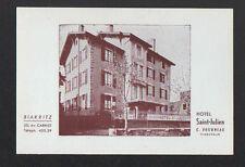 "BIARRITZ (64) HOTEL SAINT-JULIEN ""C. FOURNEAU Directeur"""