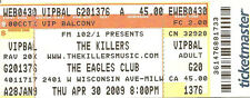 2009 APRIL 30 THE KILLERS MILWAUKEE EAGLES CLUB UNUSED TICKET STUB