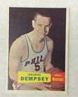 1957 Topps #60 GEORGE DEMPSEY Basketball Rookie Card EX + - NICE CARD