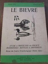 Le Bièvre, Année 1979 Tome 1 N°1 étude et protection des oiseaux, mammifères,...