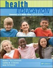Health Education: Elementary & Middle School Applications-Free Shipping