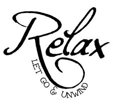 RELAX LET GO AND UNWIND  Wall Lettering Words Decal Vinyl Quote Decor Design