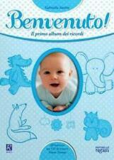 Benvenuto! Il primo album dei ricordi. Con CD Audio-Santini Gabriella
