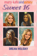 Olsen, Ashley, Olsen, Mary-Kate, Dream Holiday (Sweet Sixteen, Book 12) (Sweet 1