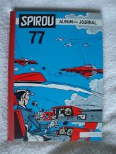 Spirou, album du journal n°77