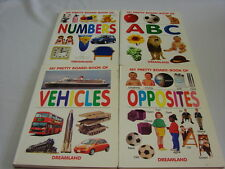 My pretty board book of numbers + ABC + Vehicles + Opposites Dreamland 4 vol