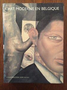 L'art moderne en Belgique - Robert Hoozee - Albin Michel