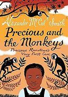 Precious and the Monkeys: (Precious Ramotswe 1) by Alexander McCall Smith