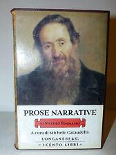 Cento Libri Longanesi - N. Tommaseo: Prose Narrative 1975 a cura di Cataudella