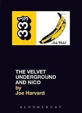Velvet Underground's The Velvet Underground and Nico (Thirty Three and a Third