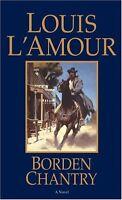 Borden Chantry: A Novel by Louis LAmour